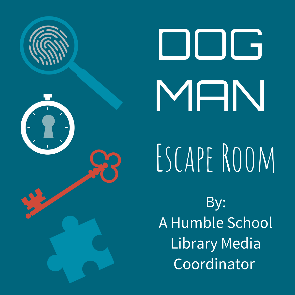 spyglass, fingerprint, clock, keyhole, puzzle piece and text dog man escape room by a humble school