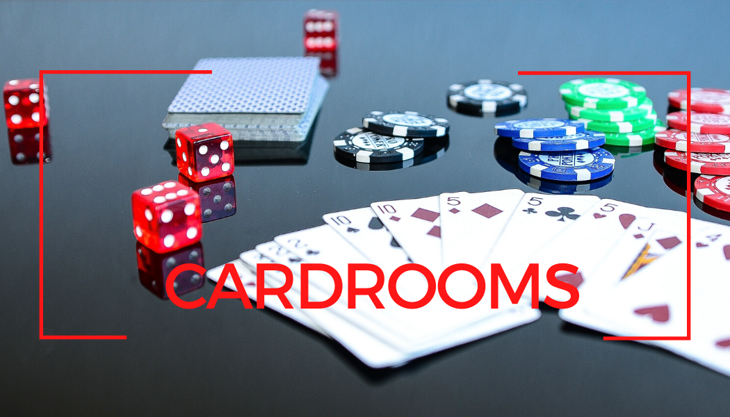 Cardrooms