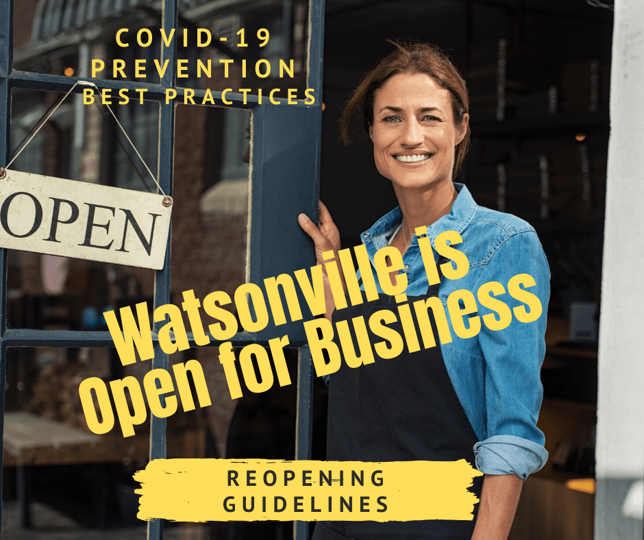 Watsonville is Open for Business
