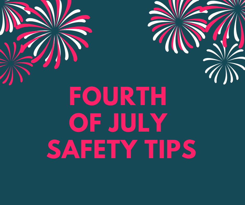 Fourth of July Safety