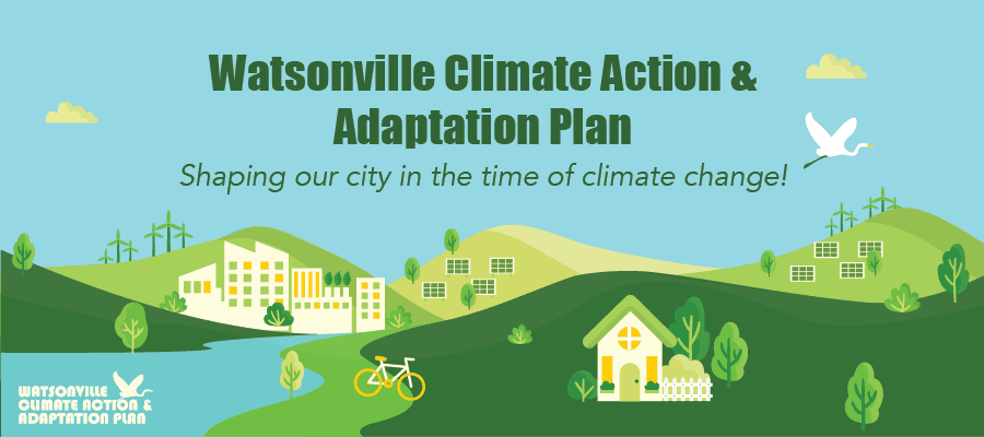 Watsonville Climate Action & Adaptation Plan