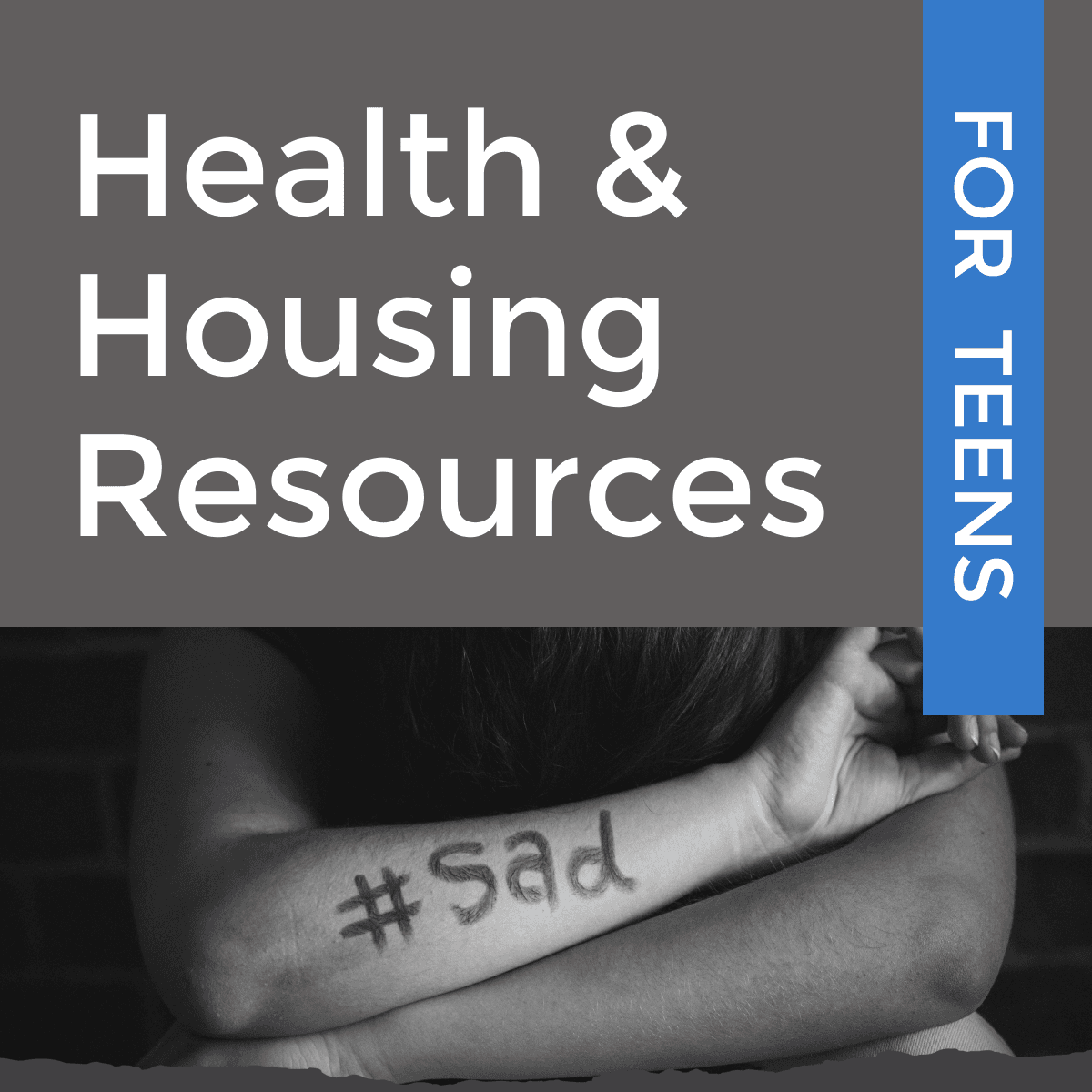 health and housing resources for teens