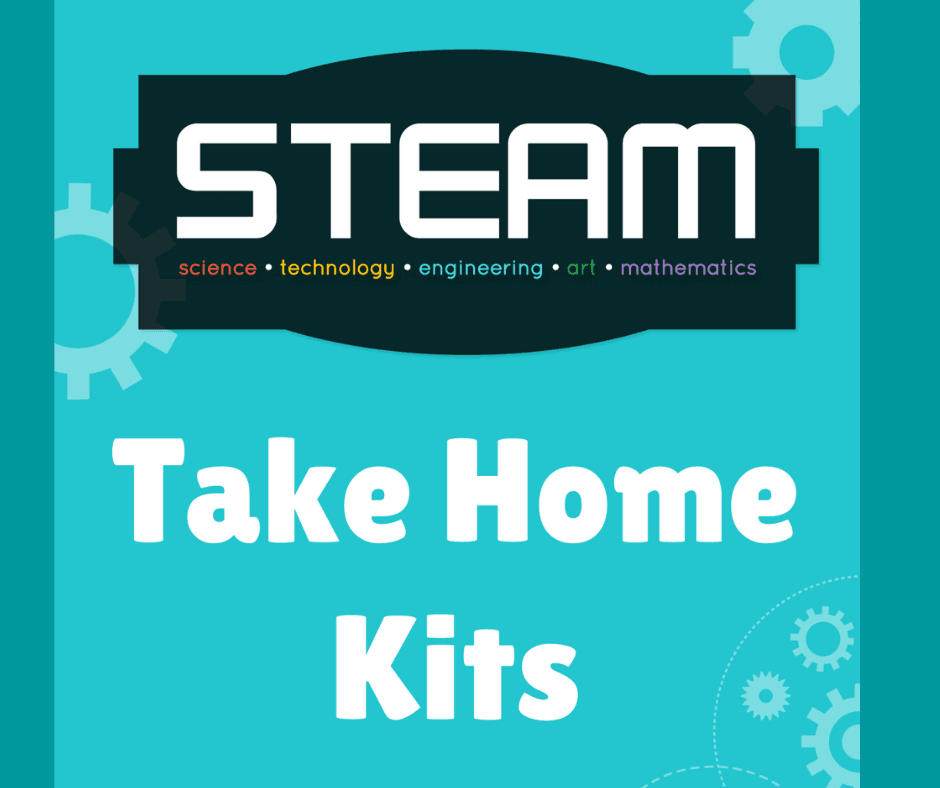 STEAM Take home Kits