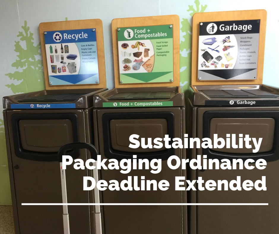 Sustainability Packaging Ordinance Deadline Extended