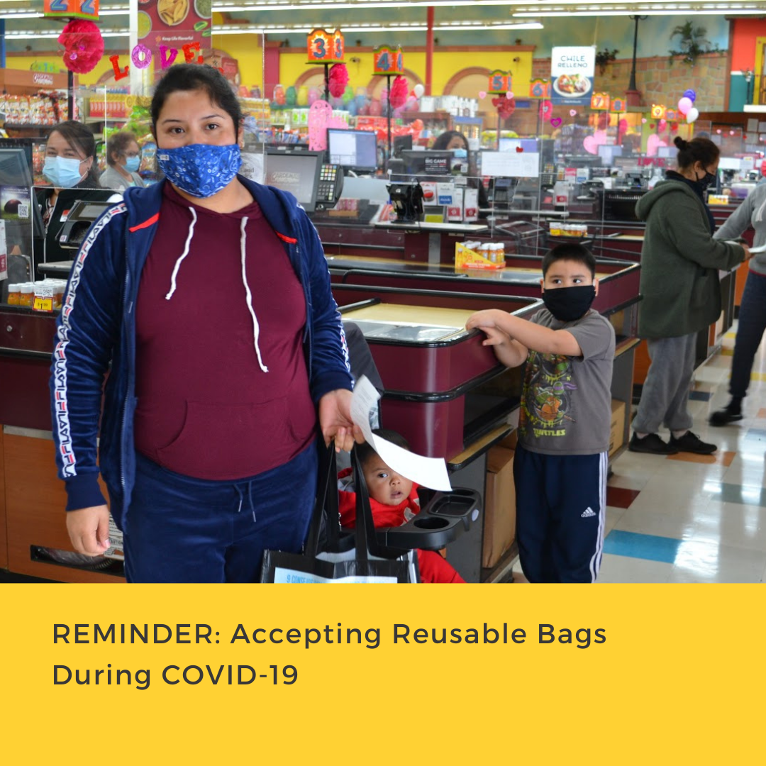 Accepting Reusable Bags During COVID-19