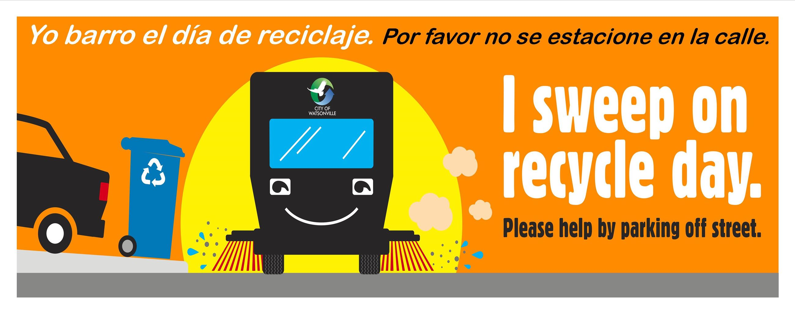 Street Sweeper Logo: I can sweep on recycle day. Please help by parking off street.