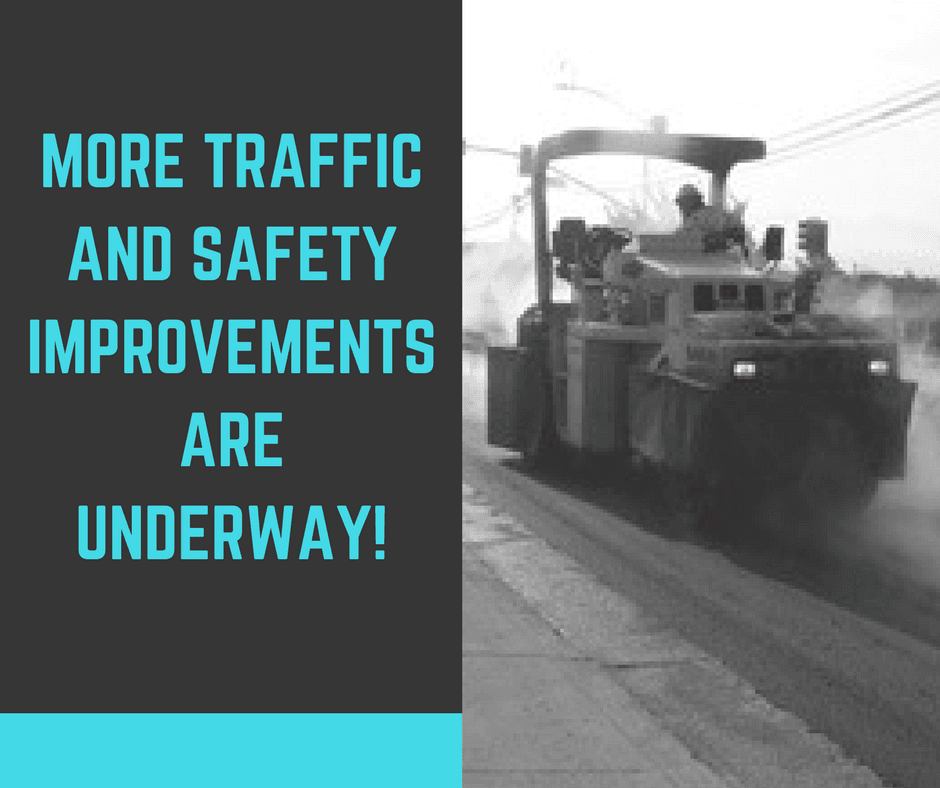 more traffic and safety improvements