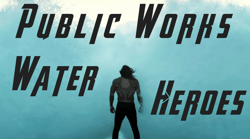 Public Works Water Superheroes